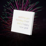 Wishing you holiday cheer and a happy new year